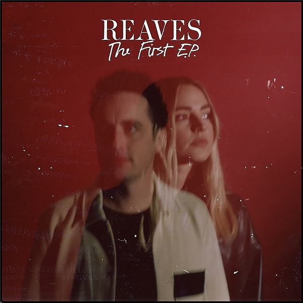 REAVES 'The First EP' - my side project with Will Anderson