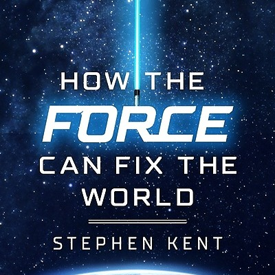 """Stephen Kent Pre-order my book! """"How The Force Can Fix The World""""  Link Thumbnail   Linktree"""
