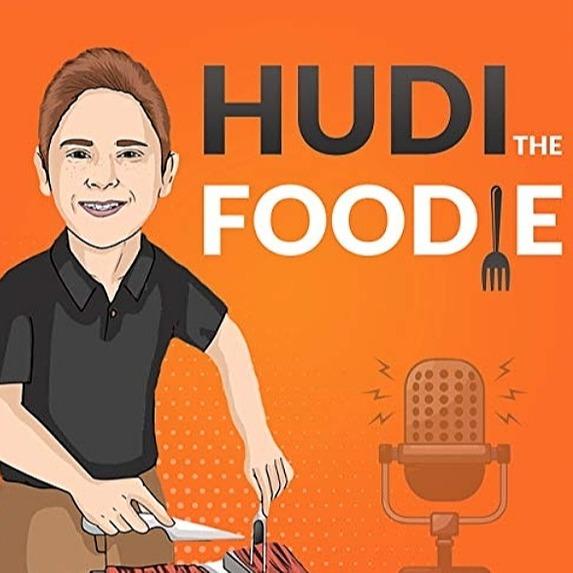 Hudi the Foodie Podcast