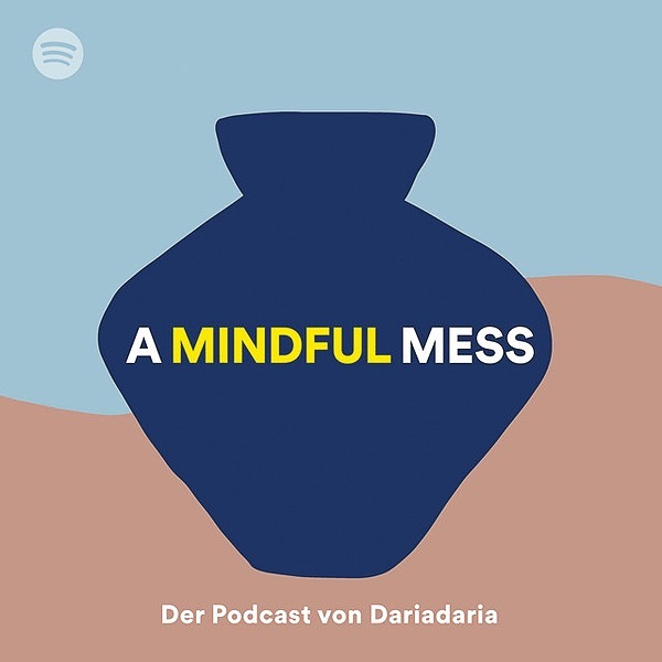 "Zu Gast im Podcast ""A mindful mess"" zum Thema Depression"