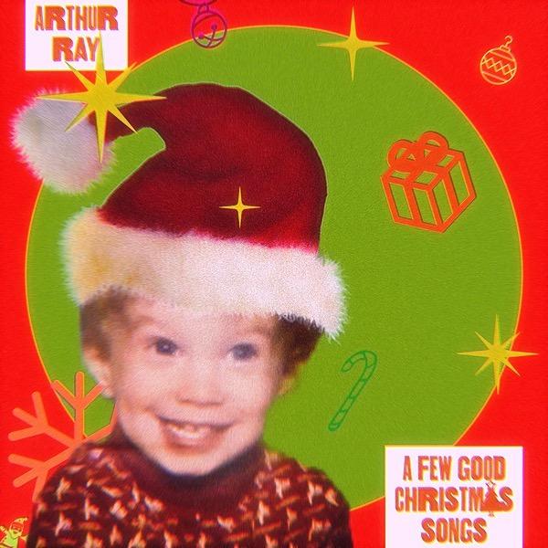 "@arthurraygotit ""A Few Good Christmas Songs"" - Album Link Thumbnail | Linktree"