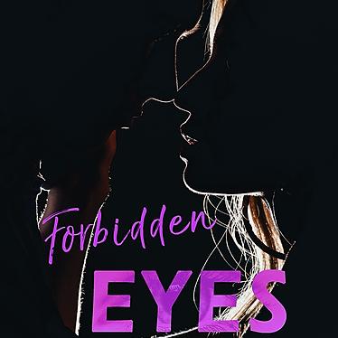Forbidden Eyes (Cane 4)