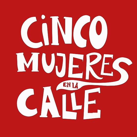 Cinco Mujeres en la Calle (5mujeresenlacalle) Profile Image | Linktree