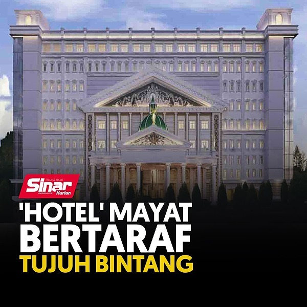 @sinar.harian 'Hotel' mayat bertaraf tujuh bintang Link Thumbnail | Linktree