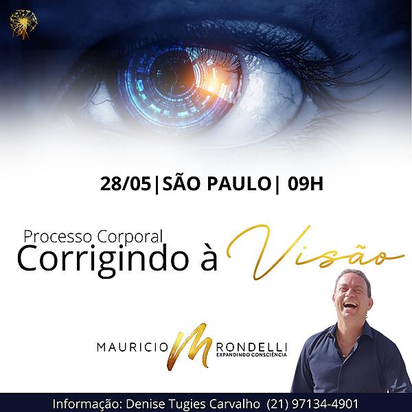 """Processo Corporal """" Corrigindo à Visão """"- em São Paulo- 27/05 -  9h às 12h"""