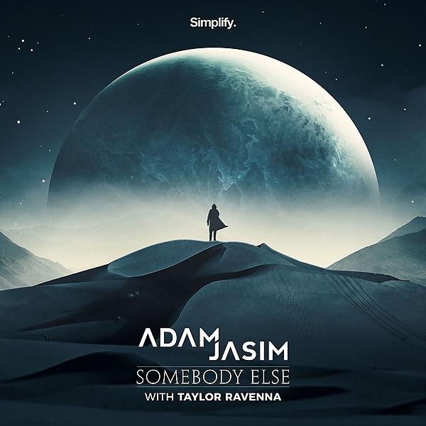@simplifyrecs ❗ PRE - SAVE❗ Adam Jasim - Somebody Else (feat. Taylor Ravenna) Link Thumbnail | Linktree
