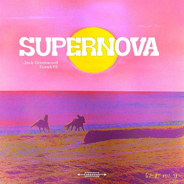 "@teawhyb ""Supernova"" with Jack Greenwood  Link Thumbnail   Linktree"