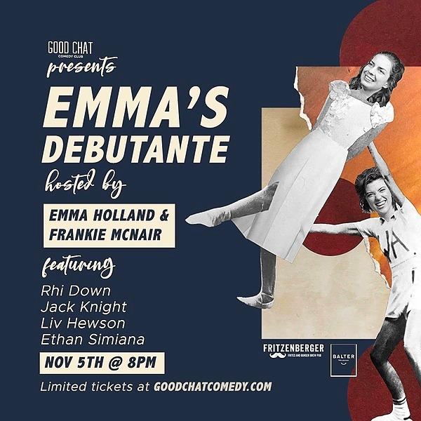 Get tickets to Emma's Debutante [Nov 5]