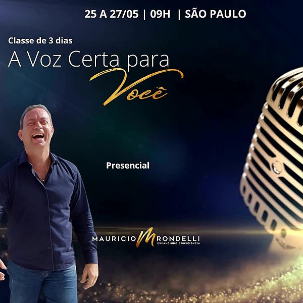 """Classe """" A Voz Certa para Você """"- Em São Paulo - 28 a 30/05 -09h"""