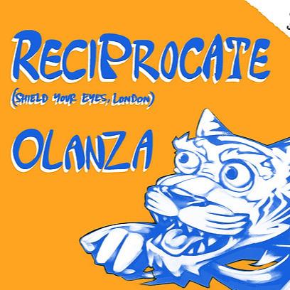 Reciprocate+Olanza Tickets