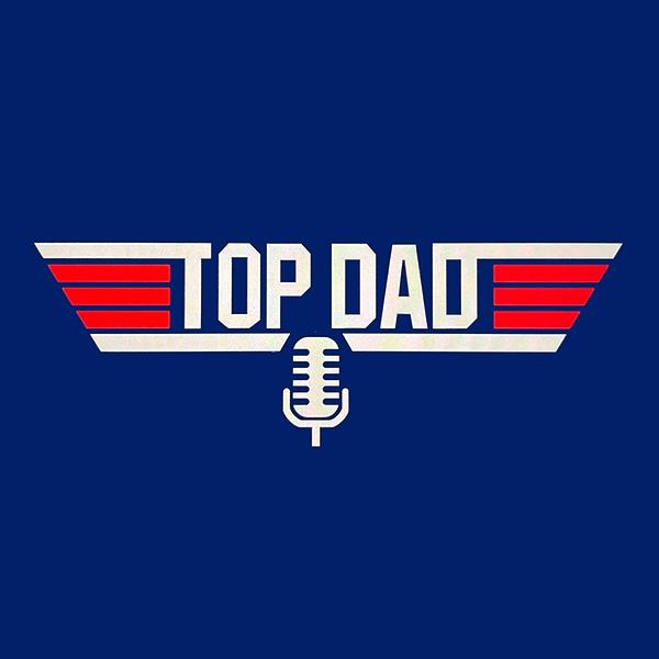 Top Dad Podcast (TOPDAD) Profile Image   Linktree