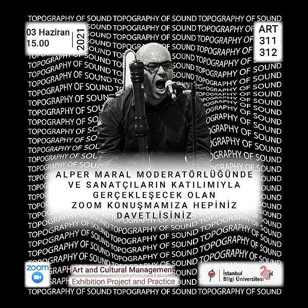 SESİN TOPOĞRAFYASI Alper Maral Moderatörlüğünde ve Sanatçıların Katılımıyla ZOOM TALK  Link Thumbnail | Linktree
