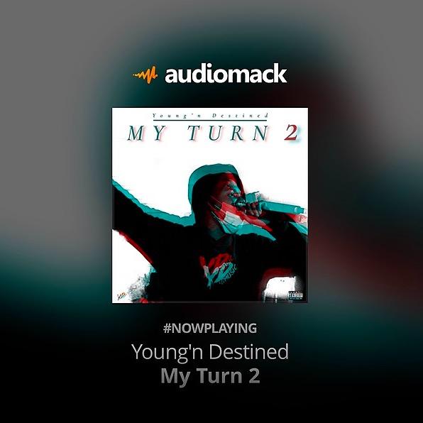 "AudioMack: ""My Turn 2"""