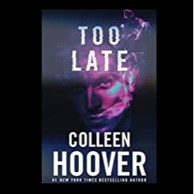 @Colleenhoover Too Late Link Thumbnail   Linktree