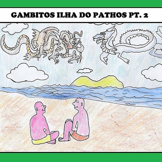 @gambitosbandcamp Ilha do Pathos pt 2 Link Thumbnail | Linktree