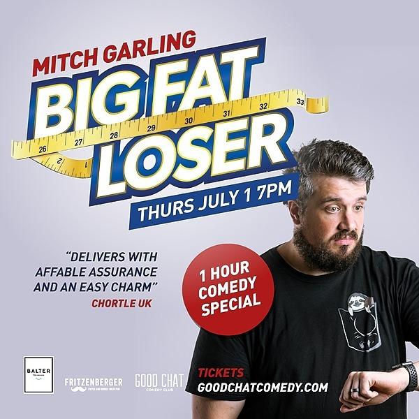 Get tickets to Mitch Garling | Big Fat Loser [July 1]