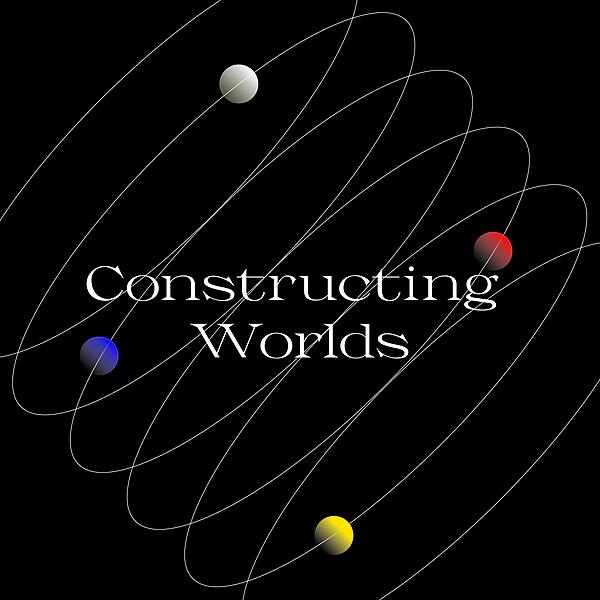 Constructing Worlds (constructingworlds) Profile Image | Linktree