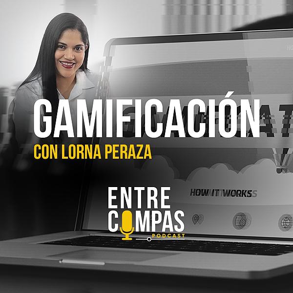 ENTRE COMPAS PODCAST Gamificación / Lorna Peraza GENIUS LAB Link Thumbnail   Linktree