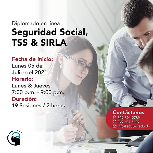 DIPLOMADO SEGURIDAD SOCIAL, TSS Y SIRLA -  Lunes 05 Julio