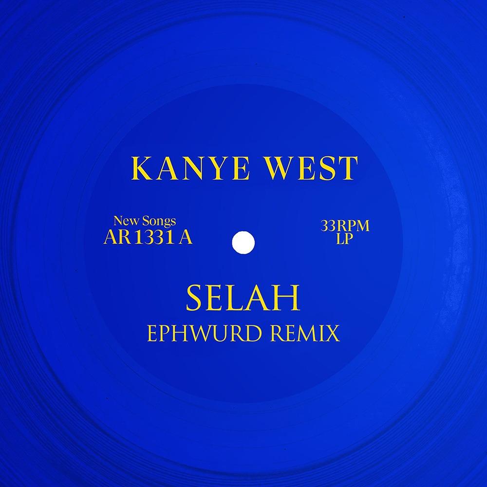 Kanye West - Selah (Ephwurd Remix)