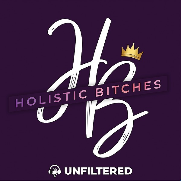 The Holistic Health Genius Holistic Bitches Unfiltered Podcast   Link Thumbnail   Linktree