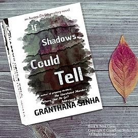 Granthana Sinha LINKS My Mystery-Thriller Novel - If Shadows Could Tell (Amazon/Amazon Kindle) Link Thumbnail   Linktree