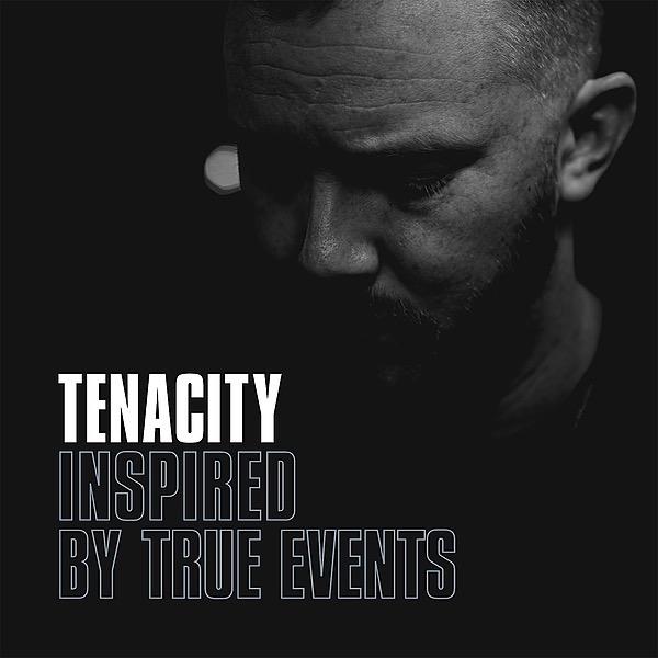 "Tenacity ""Inspired By True Events"" Digital Download Link Thumbnail | Linktree"