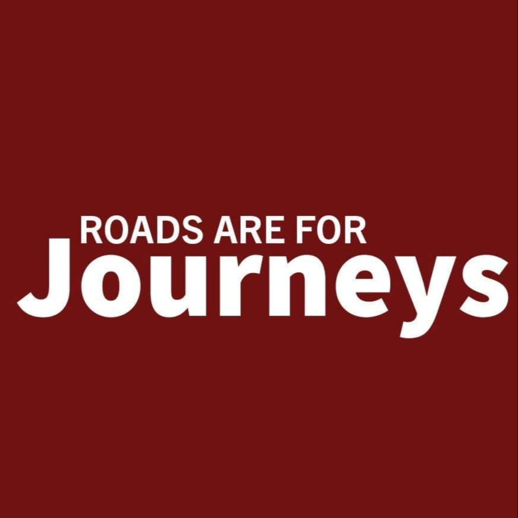 Roads Are For Journeys