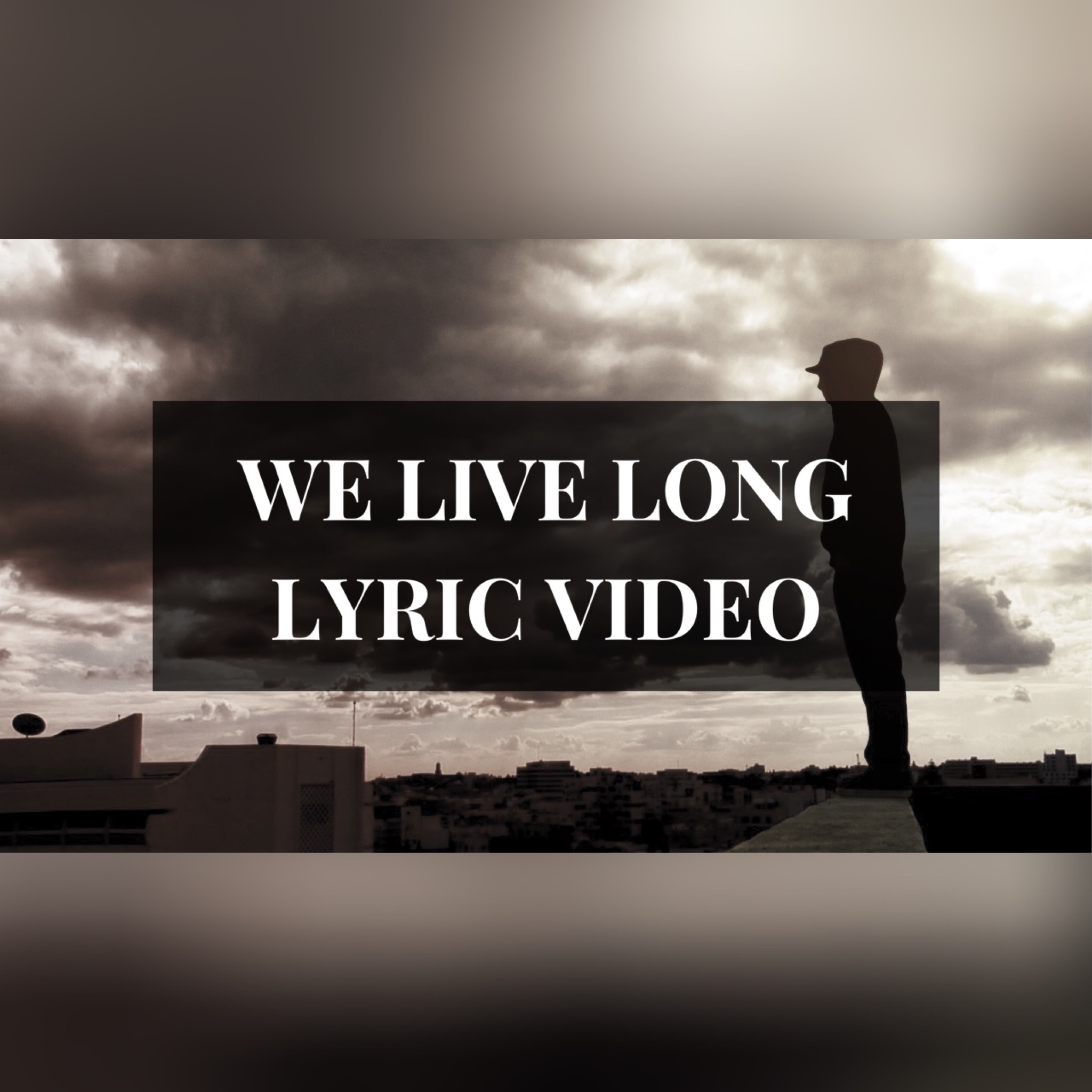 "Watch the Lyric Video for ""We Live Long"""