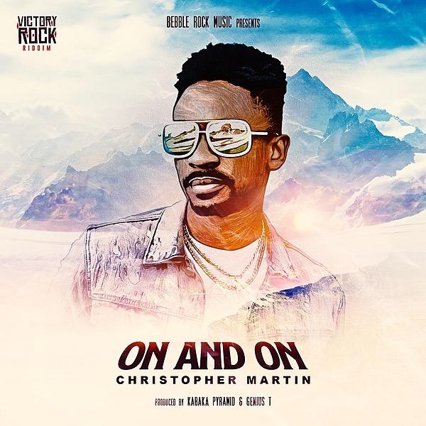 Christopher Martin - On & On