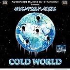 Cold World Video #DemFoulPlayBoyz
