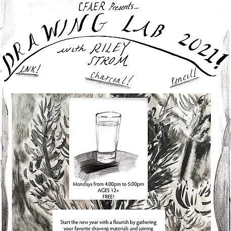 Drawing Lab with Riley Strom 4:00pm Mondays