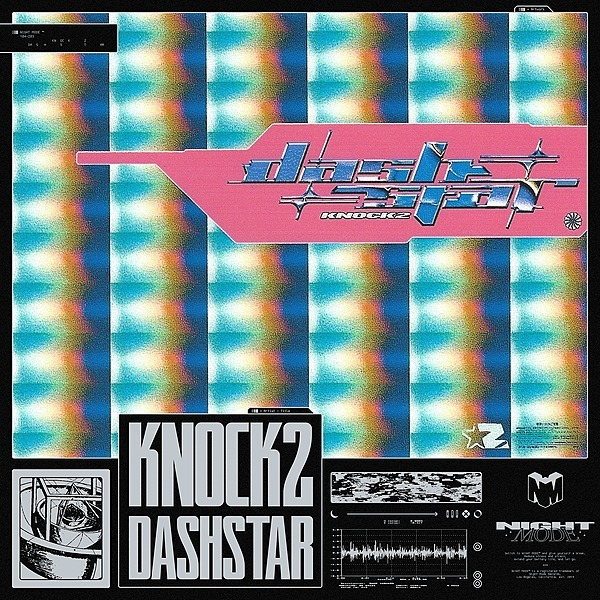Knock2 - dashstar* [OUT NOW]