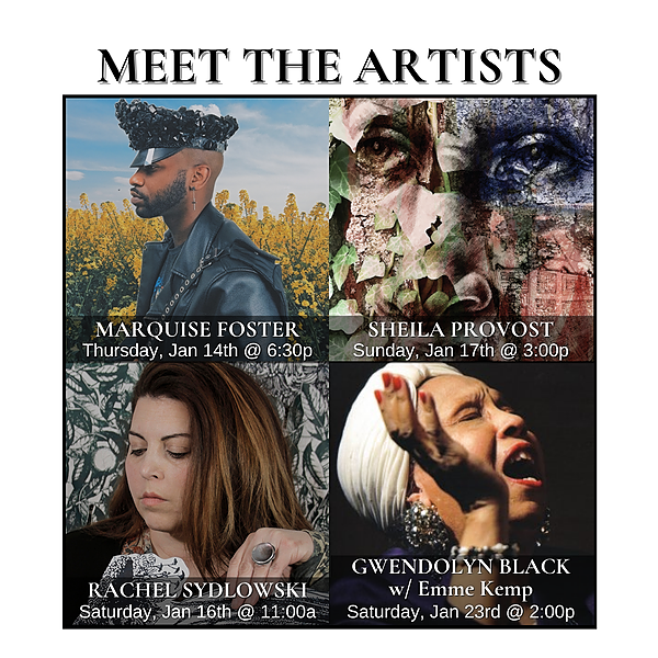 *EVENTS* Meet the Artists: January Artist's Workshops
