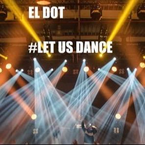 DJ EL DOT #LET US DANCE Link Thumbnail | Linktree