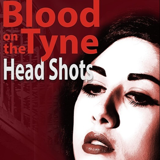 @colingarrow BLOOD ON THE TYNE: HEAD SHOTS Book 2 in the Rosie Robson Murder Mysteries Link Thumbnail   Linktree