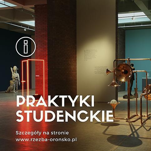 ZAPRASZAMY NA PRAKTYKI do Centrum Rzeżby Polskiej