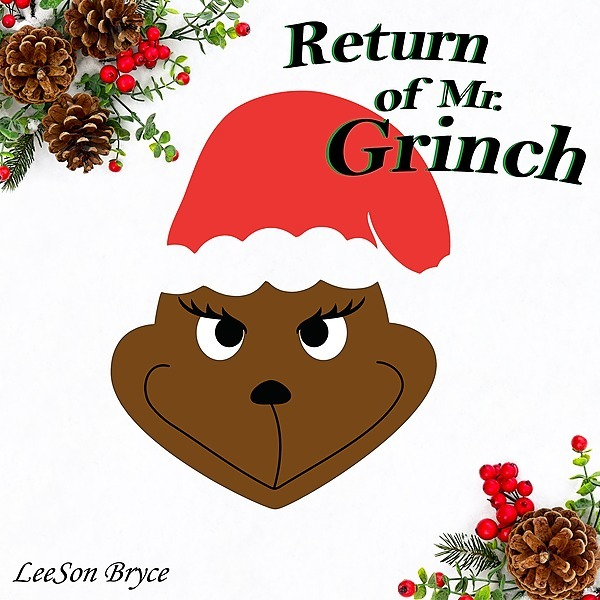 Return of Mr. Grinch (Latest Release)