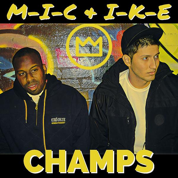 CHAMPS feat. I-K-E