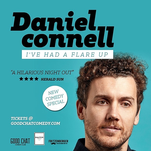 @goodchatcomedy Get tickets to Daniel Connell | I've Had A Flare Up [Aug 26] Link Thumbnail | Linktree