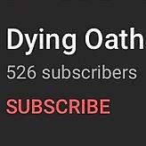 @DyingOath Dying Oath Youtube Link Thumbnail | Linktree