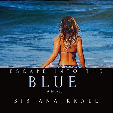 """ESCAPE INTO THE BLUE by Bibiana Krall """"Crazy and wild. Sophia is adventuress, reckless and lucky as hell."""""""
