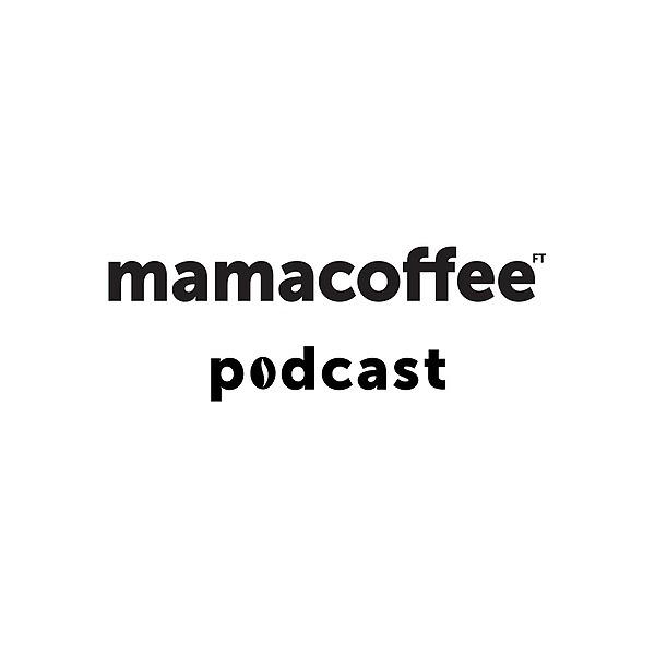 mamacoffee podcast (mamacoffee_podcast) Profile Image   Linktree