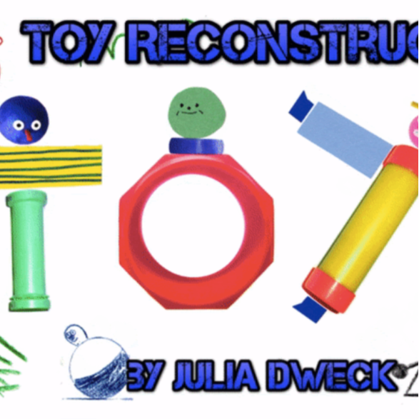 Toy Reconstruction *Great STEAM Activity