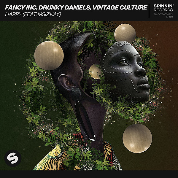 HAPPY is out now W/ Fancy Inc, Vintage Culture feat Msizkay