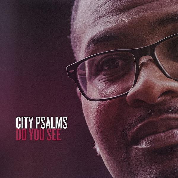 Payton Goldston City Psalms - Do You See (New Single) Link Thumbnail | Linktree