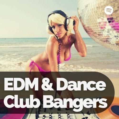 EDM Club Bangers