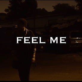 FEEL ME (OFFICIAL VIDEO) 🎥