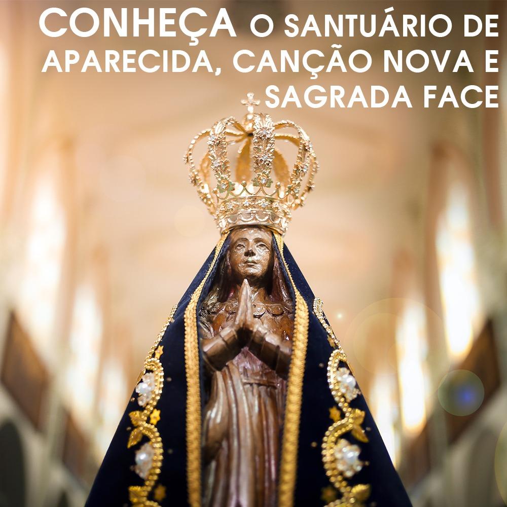 Tour Religioso  - Santuário de Aparecida, Canção Nova e Sagrada Face