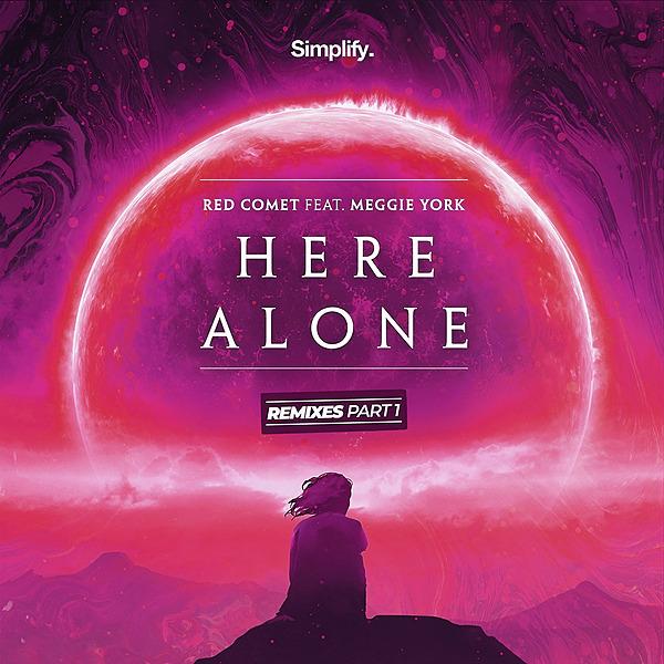@simplifyrecs Red Cpmet - Here Alone (feat. Meggie York) (The Remixes - Pt. 1) Link Thumbnail | Linktree